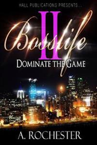 Bosslife 2: Dominate the Game