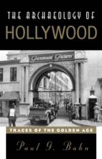 Archaeology of Hollywood