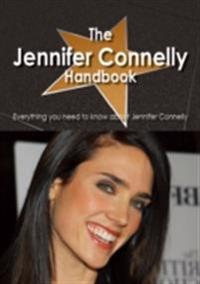 Jennifer Connelly Handbook - Everything you need to know about Jennifer Connelly
