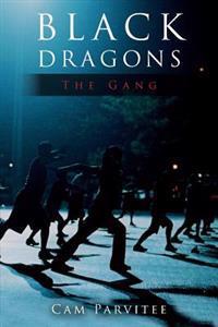 Black Dragons: The Gang