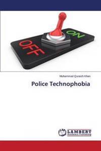 Police Technophobia