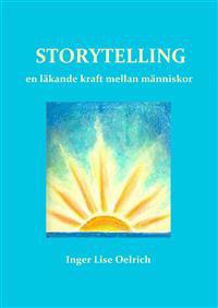Storytelling : en läkande kraft mellan människor