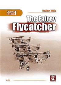 The Fairey Flycatcher