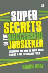 Super Secrets of the Successful Jobseeker