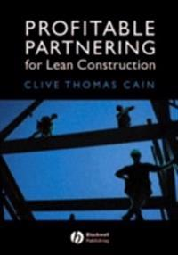 Profitable Partnering for Lean Construction