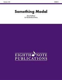 Something Modal: Conductor Score & Parts