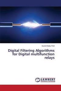 Digital Filtering Algorithms for Digital Multifunction Relays