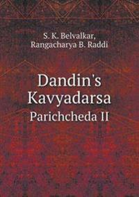 Dandin's Kavyadarsa Parichcheda II