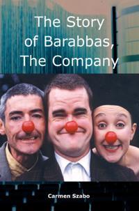 story of Barabbas: The Company
