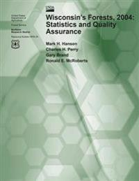 Wisonsin's Forests 2004: Statistics and Quality Assurance