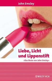 Liebe, Licht und Lippenstift