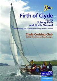Ccc sailing directions and anchorages - firth of clyde - including solway f