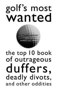 Golf's Most Wanted