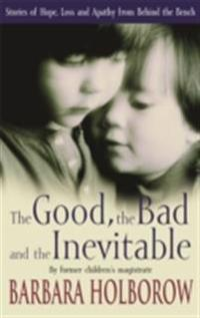 Good, The Bad & The Inevitable