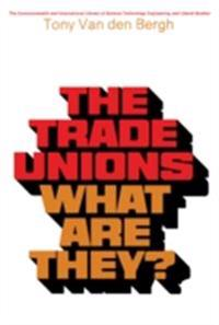 Trade Unions-What Are They?