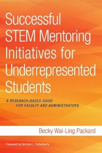 Successful STEM Mentoring Initiatives for Underrepresented College Students