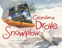 Grandma Drove the Snowplow