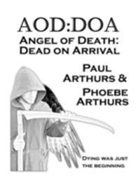 AOD DOA - Angel of Death Dead On Arrival