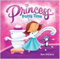 Princess Potty Time - Sue DiCicco - böcker (9780375872020)     Bokhandel