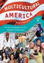 Multicultural America: An Encyclopedia of the Newest Americans