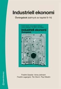 Industriell ekonomi - övningsbok - Särtryck av kapitel 9-14