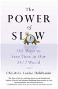 Power of Slow