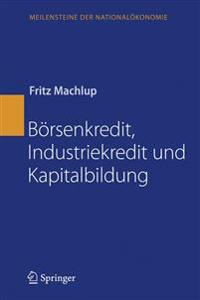 B rsenkredit, Industriekredit Und Kapitalbildung