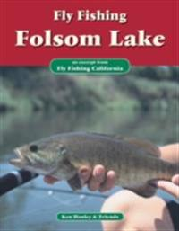 Fly Fishing Folsom Lake