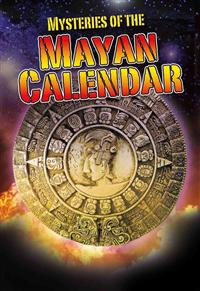 Mysteries of the Mayan Calendar - Crabtree Chrome Survival