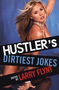 Hustler's Dirtiest Jokes
