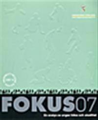 Fokus 07 : en analys av ungas hälsa och utsatthet