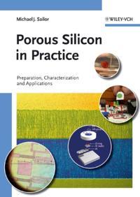 Porous Silicon in Practice