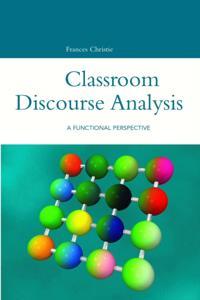 Classroom Discourse Analysis