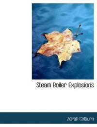 Steam Boiler Explosions
