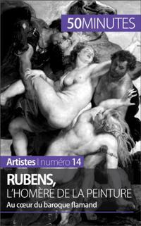 Rubens, l'Homere de la peinture
