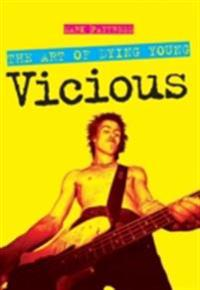 Art Of Dying Young: Vicious