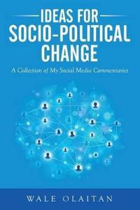 Ideas for Socio-political Change