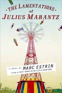 Lamentations of Julius Marantz