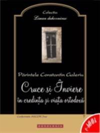 Cruce si Inviere in credinta si viata ortodoxa