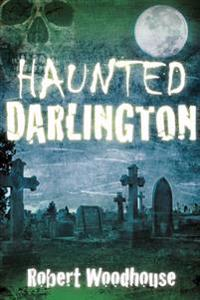 Haunted Darlington