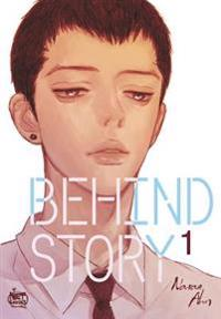 Behind Story Volume 1