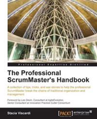 Professional ScrumMaster's Handbook