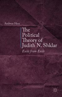 Political Theory of Judith N. Shklar