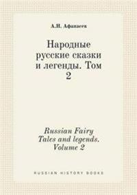 Russian Fairy Tales and Legends. Volume 2