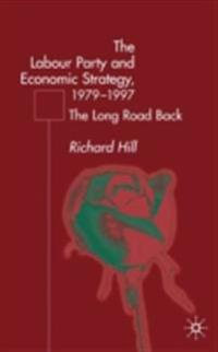 Labour Party's Economic Strategy, 1979-1997
