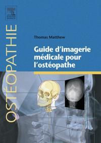 Guide d'imagerie medicale pour l'osteopathe