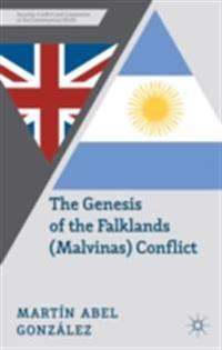 Genesis of the Falklands (Malvinas) Conflict