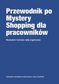 The employee´s guide to Mystery Shopping (Polska)