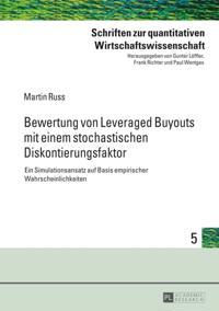 Bewertung von Leveraged Buyouts mit einem stochastischen Diskontierungsfaktor