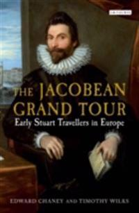Jacobean Grand Tour, The